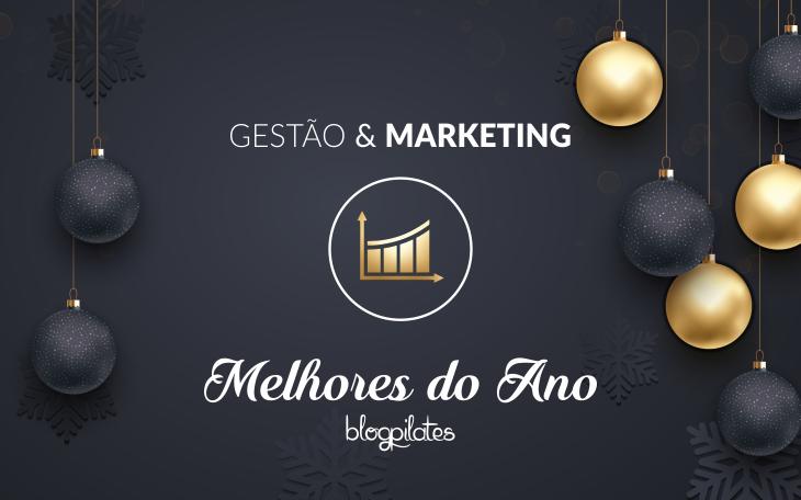 Melhores do Ano 2016 – 5 Matérias mais acessadas de Gestão e Marketing!