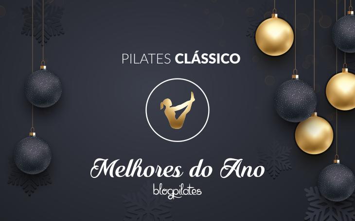Melhores do Ano 2016 – 5 Matérias mais acessadas de Pilates Clássico!