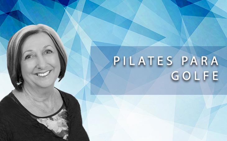 Golfe – Como aplicar o Pilates para Condicionamento Físico!