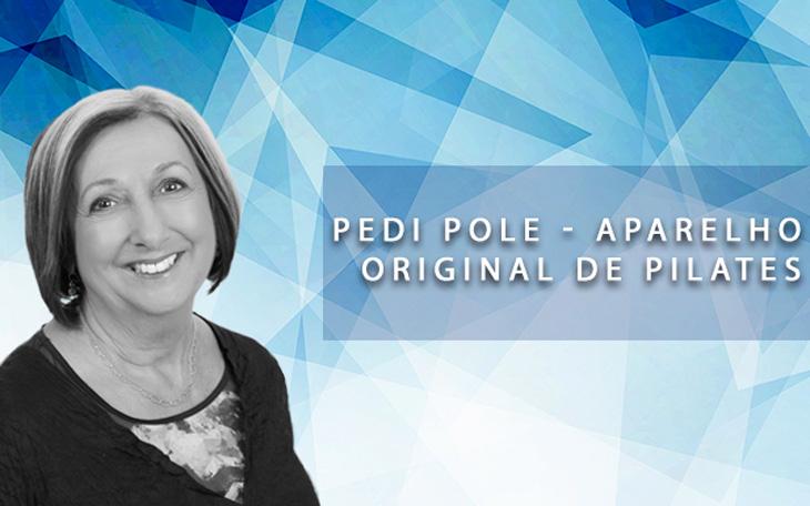 Pedi Pole – Você conhece este Aparelho Original de Pilates?